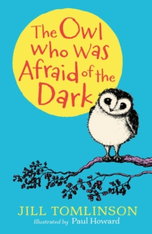 Image for The owl who was afraid of the dark