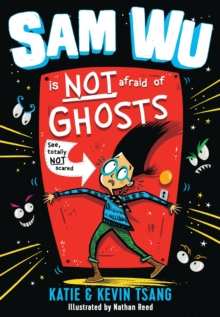 Image for Sam Wu is not afraid of ghosts