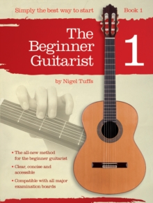Image for Nigel Tuffs : The Beginner Guitarist - Book 1
