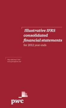 Illustrative IFRS Consolidated Financial Statements for 2012 Year Ends