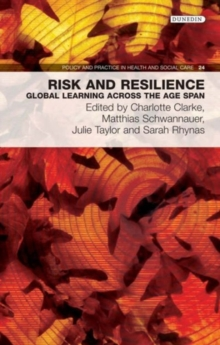 Image for Risk and resilience  : global learning across the age span