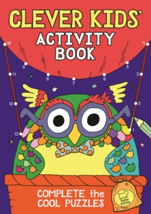 The Clever Kids' Activity Book - Dickason, Chris