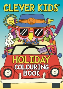 Clever Kids' Holiday Colouring Book - Dickason, Chris