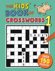 Image for The Kids' Book of Crosswords 1