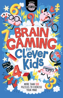 Brain Gaming for Clever Kids (R) - Moore, Gareth