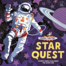 Puzzle Masters: Star Quest : Extreme Puzzle Challenges for Clever Kids - Atkinson, Stuart