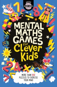 Mental maths games for clever kids - Moore, Gareth