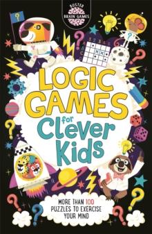 Logic games for clever kids - Moore, Gareth