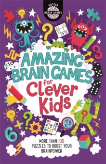 Amazing brain games for clever kids - Moore, Gareth