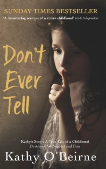 Image for Don't ever tell  : Kathy's story