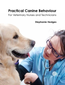 Image for Practical canine behaviour  : for veterinary nurses and technicians