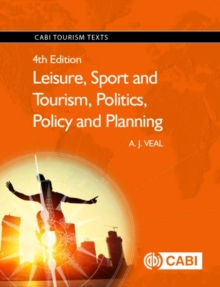 Image for Leisure, sport and tourism, politics, policy and planning