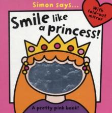 Image for Simon says smile like a princess  : a pretty pink book