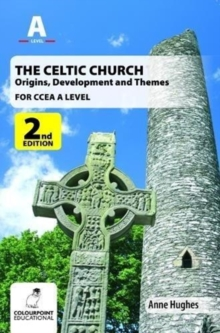 Image for The Celtic church  : origins and growth