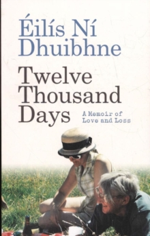 Image for Twelve thousand days  : a memoir of love and loss