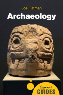 Image for Archaeology  : a beginner's guide