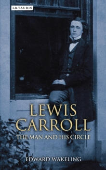Image for Lewis Carroll  : the man and his circle
