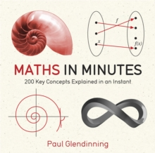 Image for Maths in minutes  : 200 key concepts explained in an instant