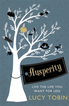 Image for Ausperity  : living the high life on a low budget