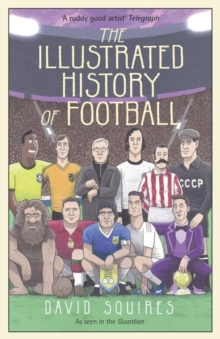 Image for The illustrated history of football