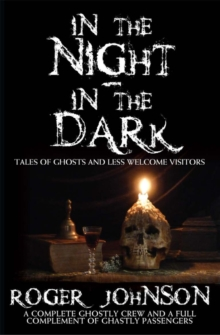 "Image for ""In the night - in the dark"": tales of ghosts and less welcome visitors"