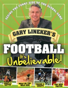 Image for Gary Lineker's football  : it's unbelievable!