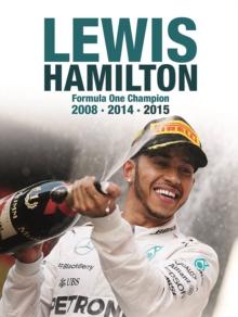 Image for Lewis Hamilton  : Formula One champion 2008, 2014, 2015