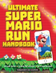 Image for Ultimate Super Mario run handbook