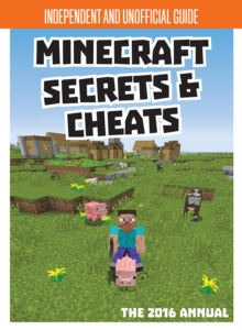Image for Secrets & Cheats Minecraft Unofficial Annual