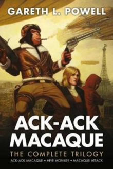 Image for Ack-Ack Macaque  : the complete trilogy