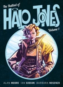 Image for The ballad of Halo JonesBook 1
