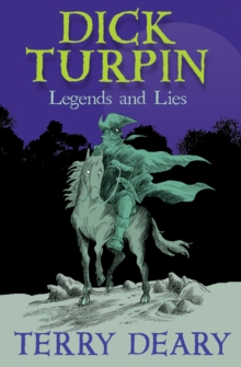 Image for Dick Turpin  : legends and lies