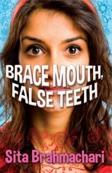 Image for Brace mouth, false teeth