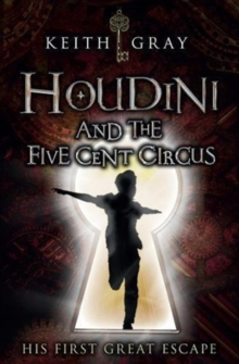 Image for Houdini and the five-cent circus