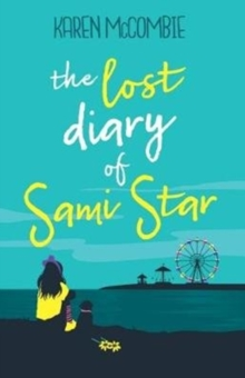 The lost diary of Sami Star - McCombie, Karen