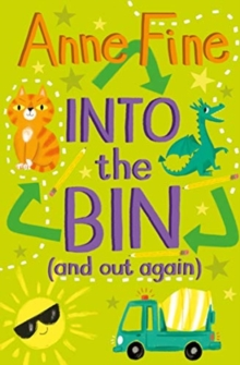 Into the bin (and out again) - Fine, Anne