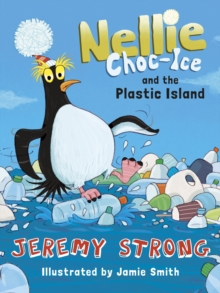 Image for Nellie Choc-Ice and the plastic island