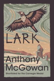 Lark - Anthony McGowan (author)