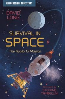 Survival in space  : the Apollo 13 mission - Long, David