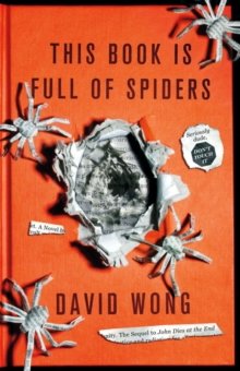 Image for This book is full of spiders  : seriously, dude, don't touch it