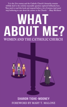 Image for What about me?  : women and the Catholic church