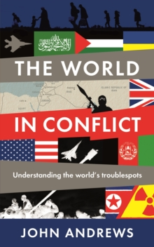 Image for The world in conflict  : understanding the world's troublespots