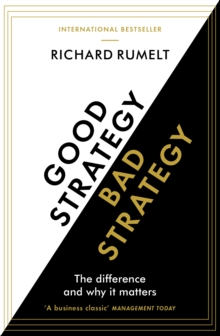 Image for Good strategy, bad strategy  : the difference and why it matters
