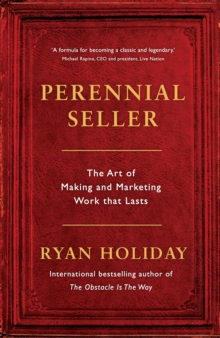Image for Perennial seller  : the art of making and marketing work that lasts