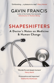 Image for Shapeshifters  : a doctor's notes on medicine & human change