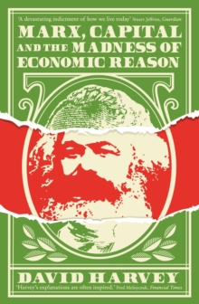 Image for Marx, capital and the madness of economic reason