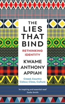 Image for The lies that bind  : rethinking identity