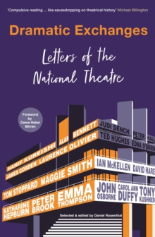 Image for Dramatic exchanges  : letters of the National Theatre