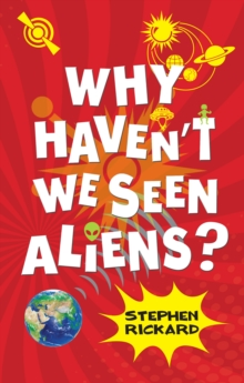 Image for Why haven't we seen aliens?