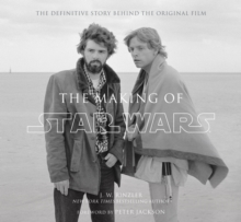 Image for The making of Star Wars  : the definitive story behind the original film